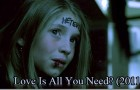 Love Is All You Need? (2011)