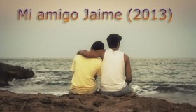 Mi amigo Jaime (2013)