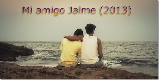 Mi-Amigo-Jaime-2013