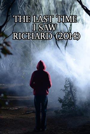 The Last Time I Saw Richard (2014)