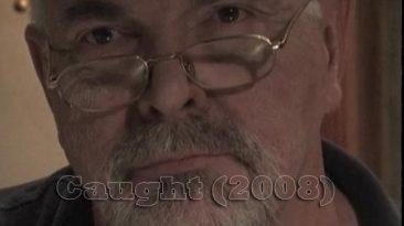 Caught (2008)
