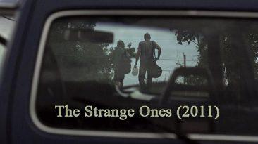 The Strange Ones (2011)