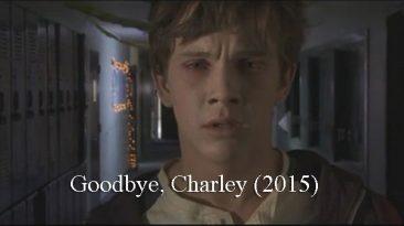 Goodbye, Charley (2015)