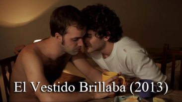El Vestido Brillaba (2013) - short film by Leopoldo Dameno