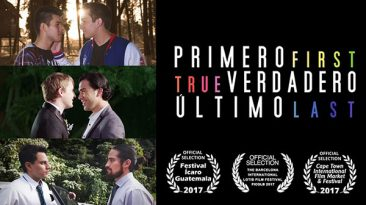 First-True-Last (2017) gay film by Luis Fernando Midence