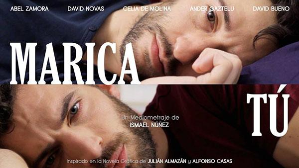 Marica tú (2016) - gay film by Ismael Núnez