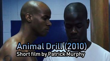 Animal Drill (2010) short film by Patrick Murphy